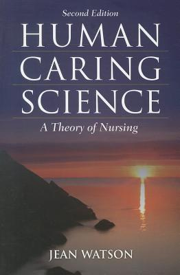 Human Caring Science By Watson, Jean